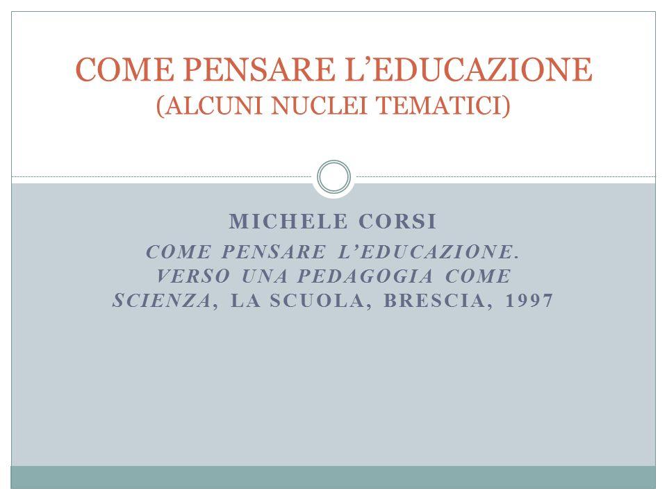 MICHELE CORSI COME PENSARE L'EDUCAZIONE.