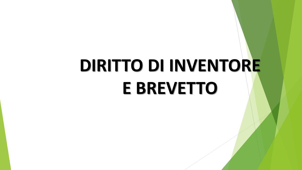 DIRITTO DI INVENTORE E BREVETTO