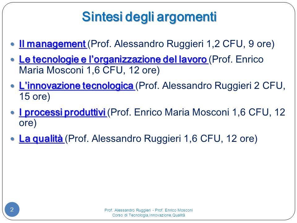 Sintesi degli argomenti 2 Il management Il management (Prof.