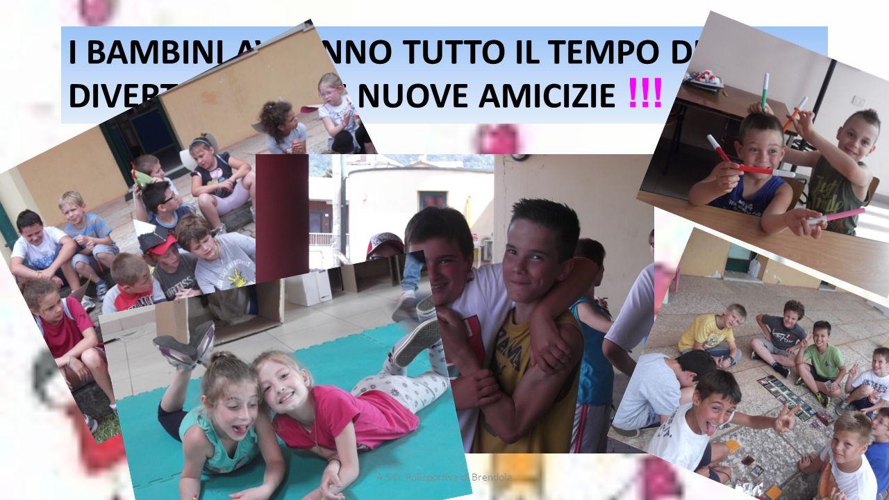 I BAMBINI AVRANNO TUTTO IL TEMPO DI DIVERTIRSI E FARE NUOVE AMICIZIE !!.
