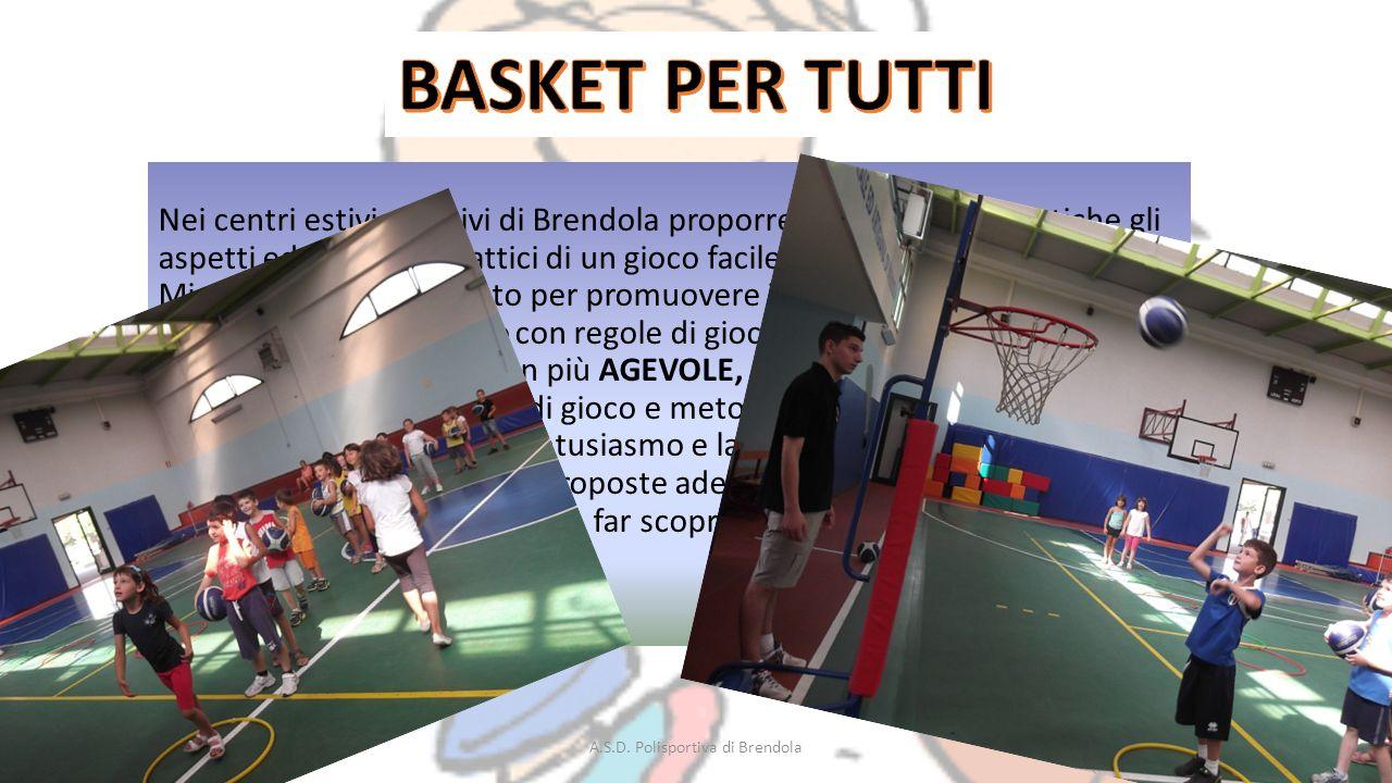 Nei centri estivi sportivi di Brendola proporremo con lezioni pratiche gli aspetti educativi e didattici di un gioco facile e adatto a tutti i bambini.