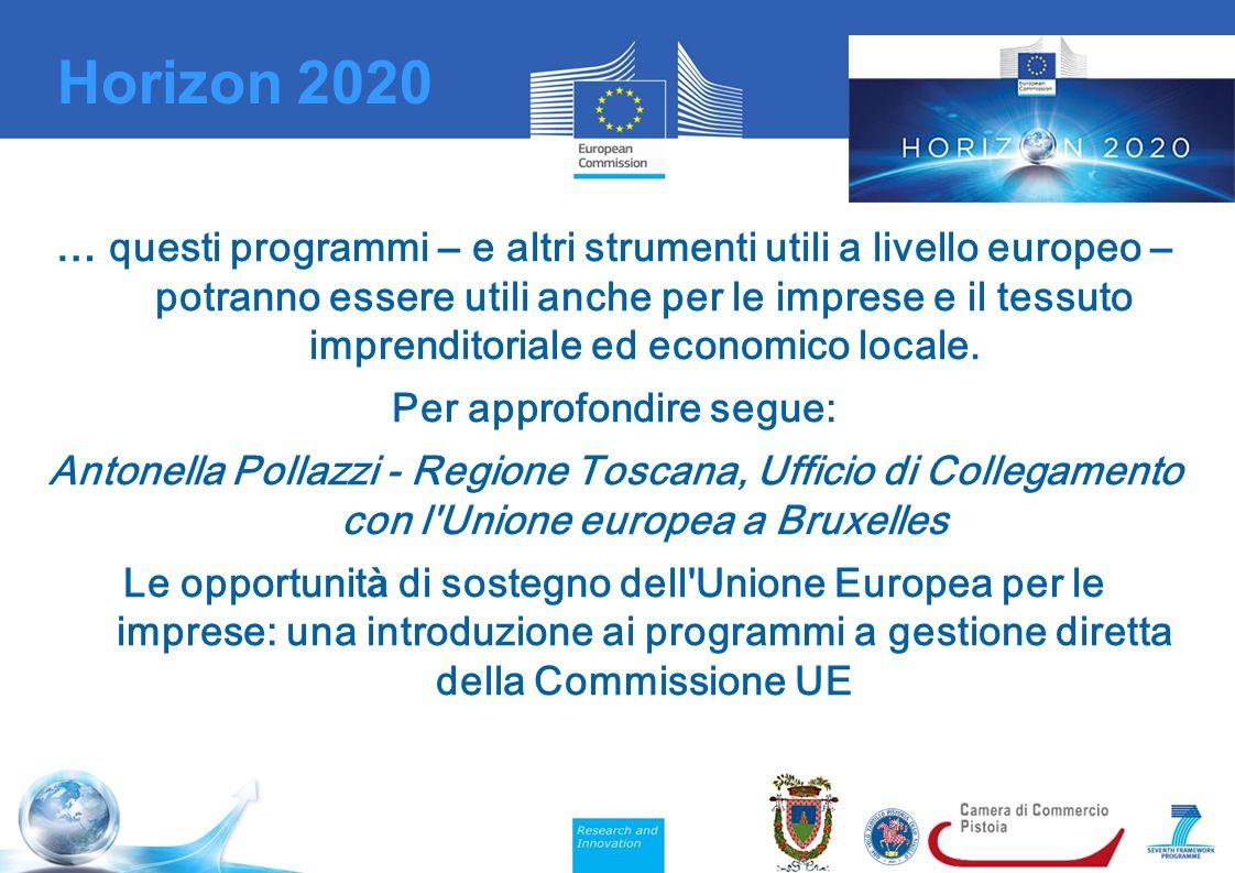 … questi programmi – e altri strumenti utili a livello europeo – potranno essere utili anche per le imprese e il tessuto imprenditoriale ed economico locale.