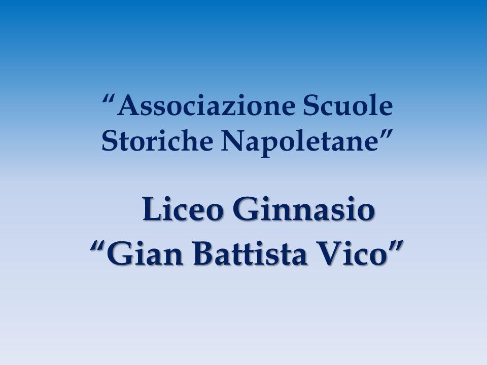 Associazione Scuole Storiche Napoletane Liceo Ginnasio Gian Battista Vico