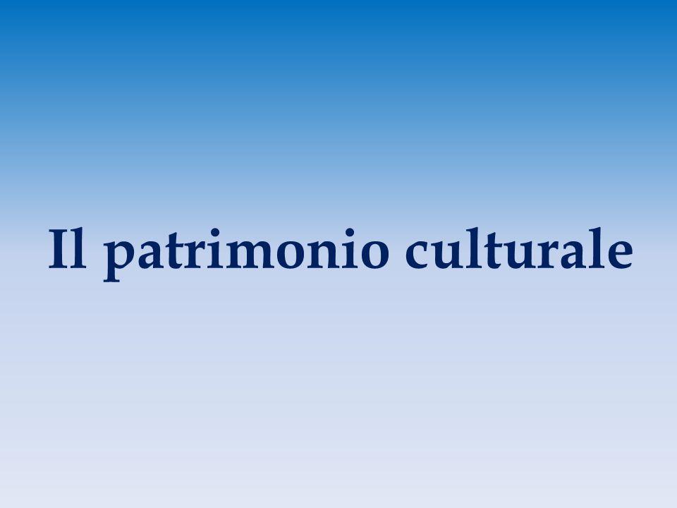 Il patrimonio culturale