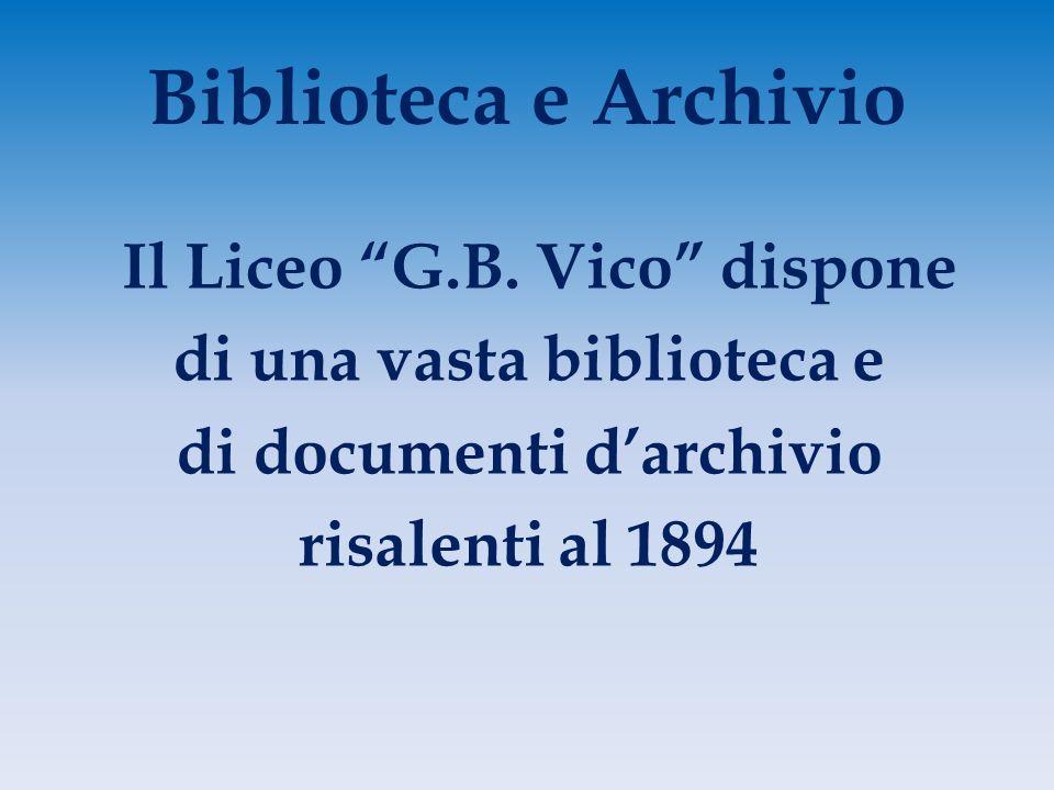 Biblioteca e Archivio Il Liceo G.B.
