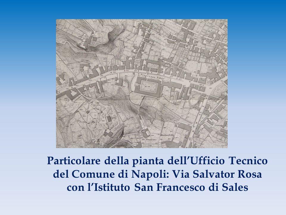 Particolare della pianta dell'Ufficio Tecnico del Comune di Napoli: Via Salvator Rosa con l'Istituto San Francesco di Sales