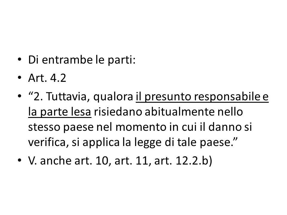 Di entrambe le parti: Art. 4.2 2.