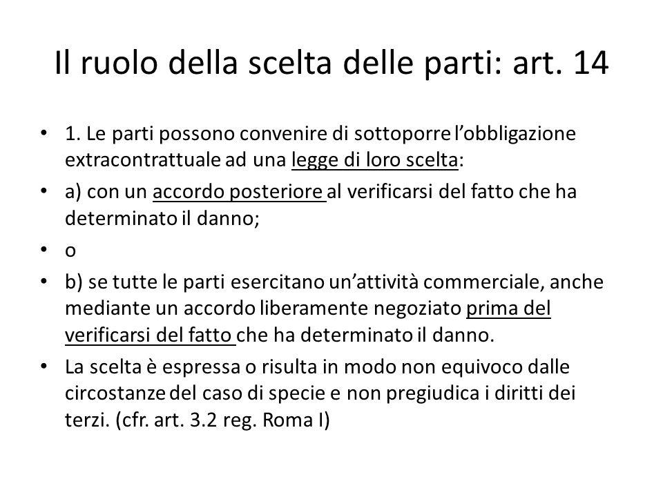 Il ruolo della scelta delle parti: art. 14 1.