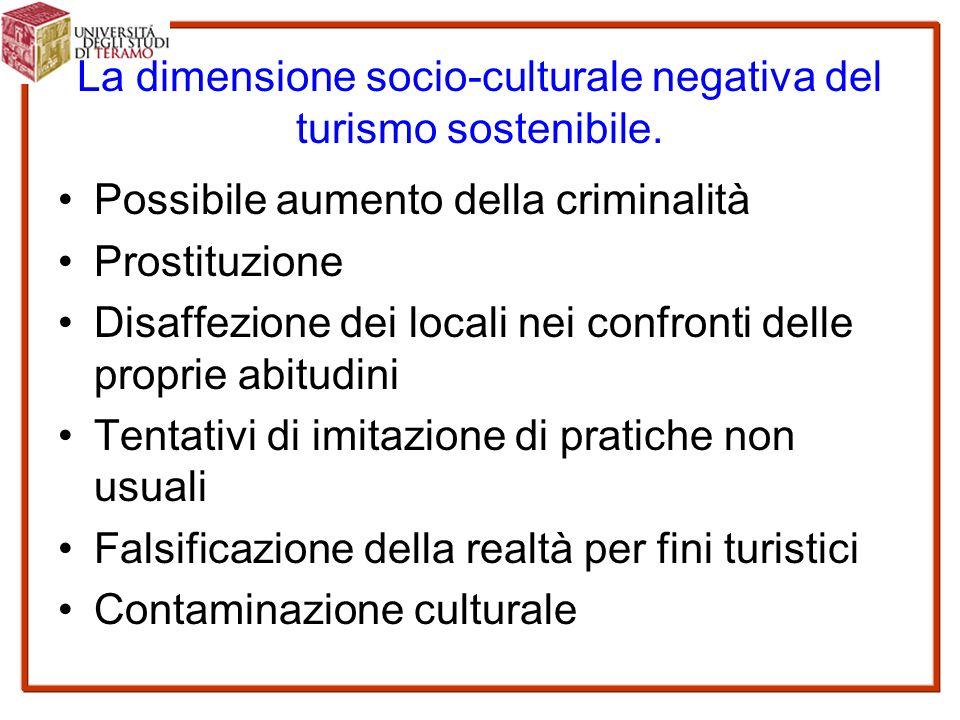 La dimensione socio-culturale negativa del turismo sostenibile.
