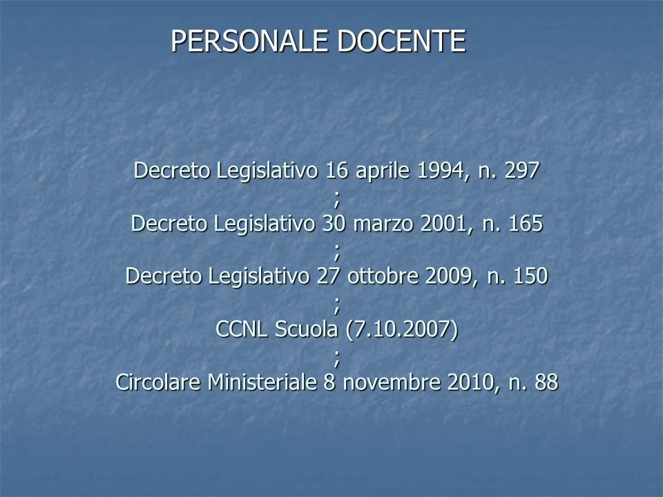 Decreto Legislativo 16 aprile 1994, n.297 ; Decreto Legislativo 30 marzo 2001, n.