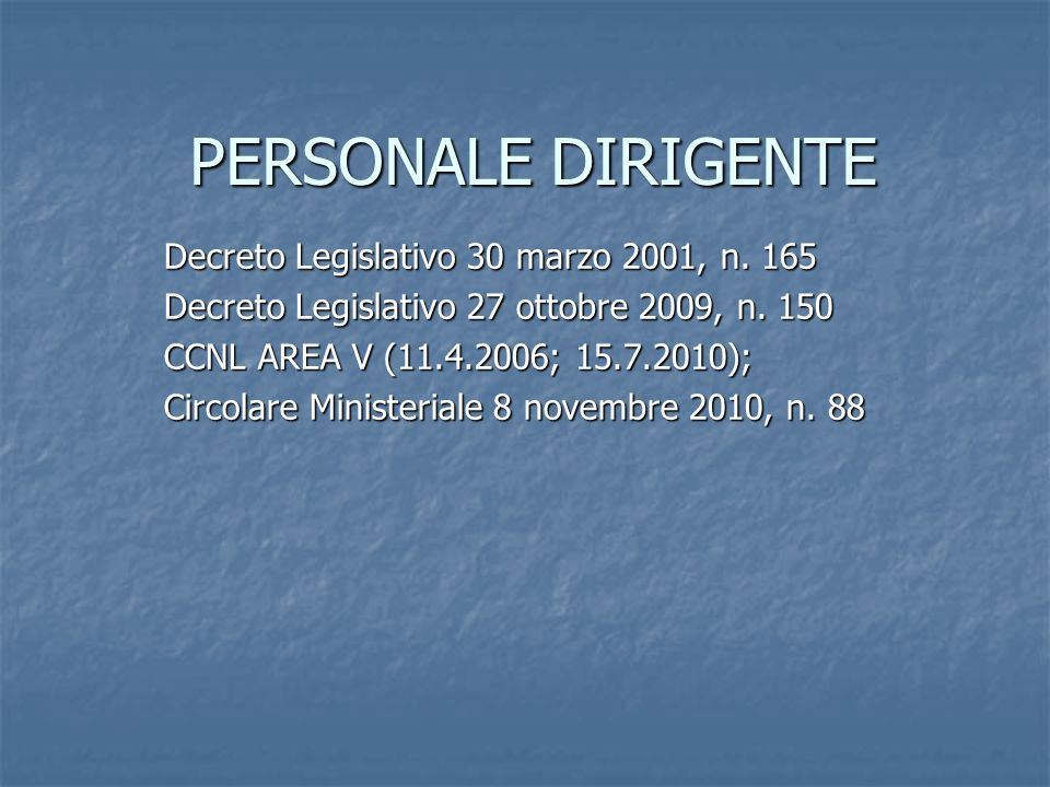 PERSONALE DIRIGENTE Decreto Legislativo 30 marzo 2001, n.