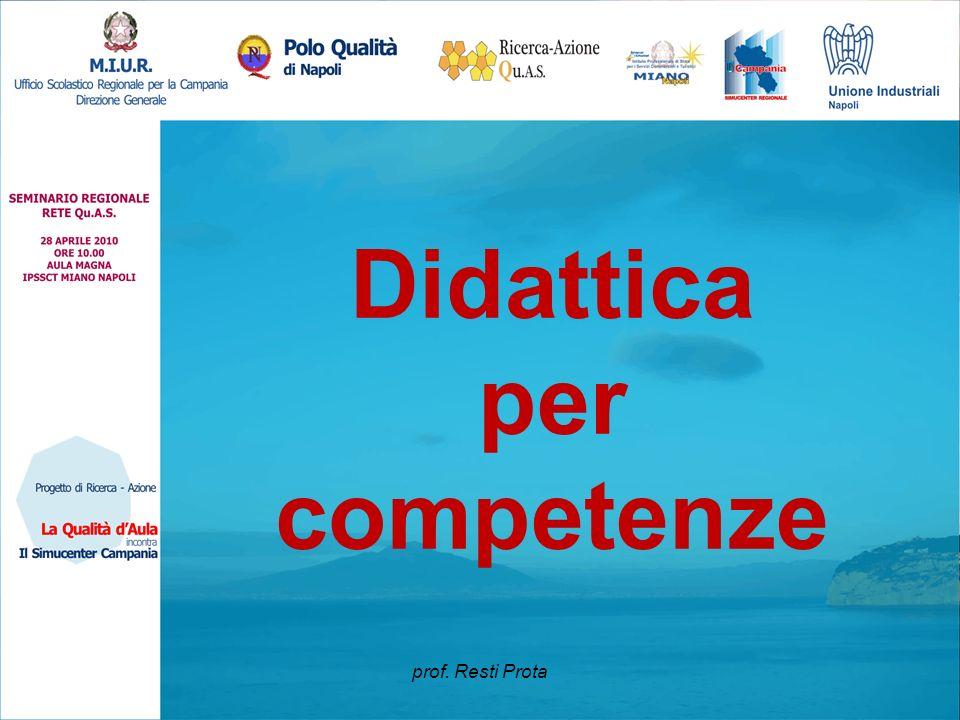 Didattica per competenze prof. Resti Prota