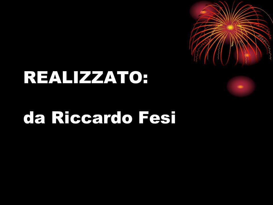 REALIZZATO: da Riccardo Fesi