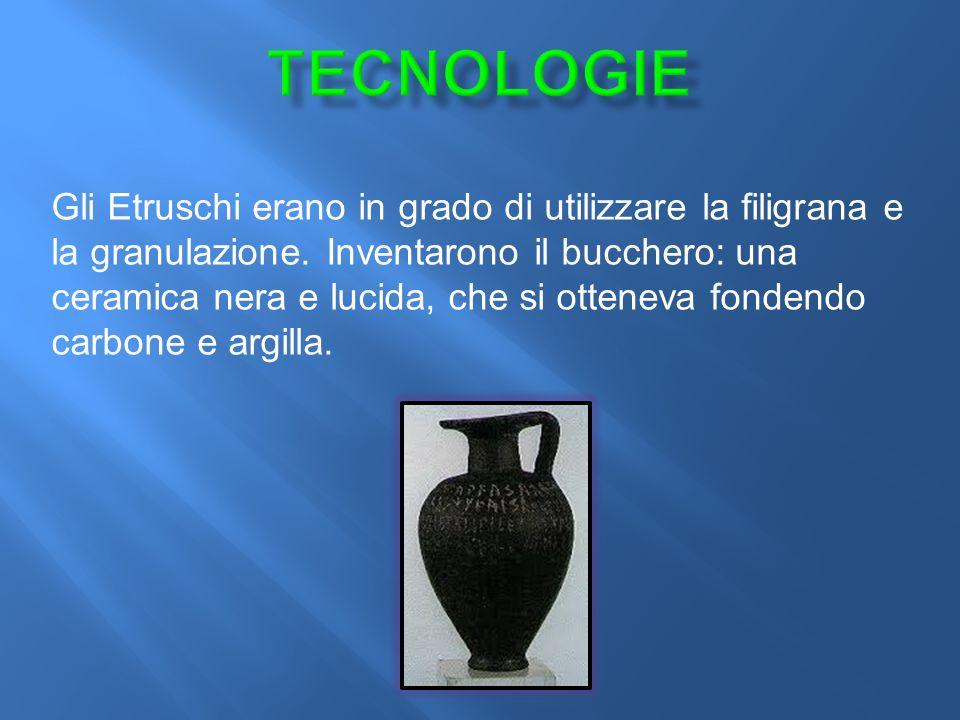 Gli Etruschi erano in grado di utilizzare la filigrana e la granulazione.