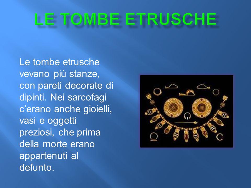 Le tombe etrusche vevano più stanze, con pareti decorate di dipinti.