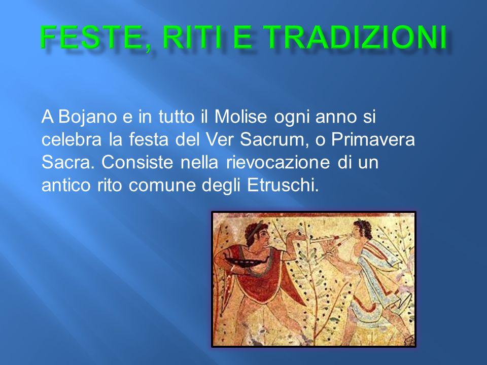 A Bojano e in tutto il Molise ogni anno si celebra la festa del Ver Sacrum, o Primavera Sacra.