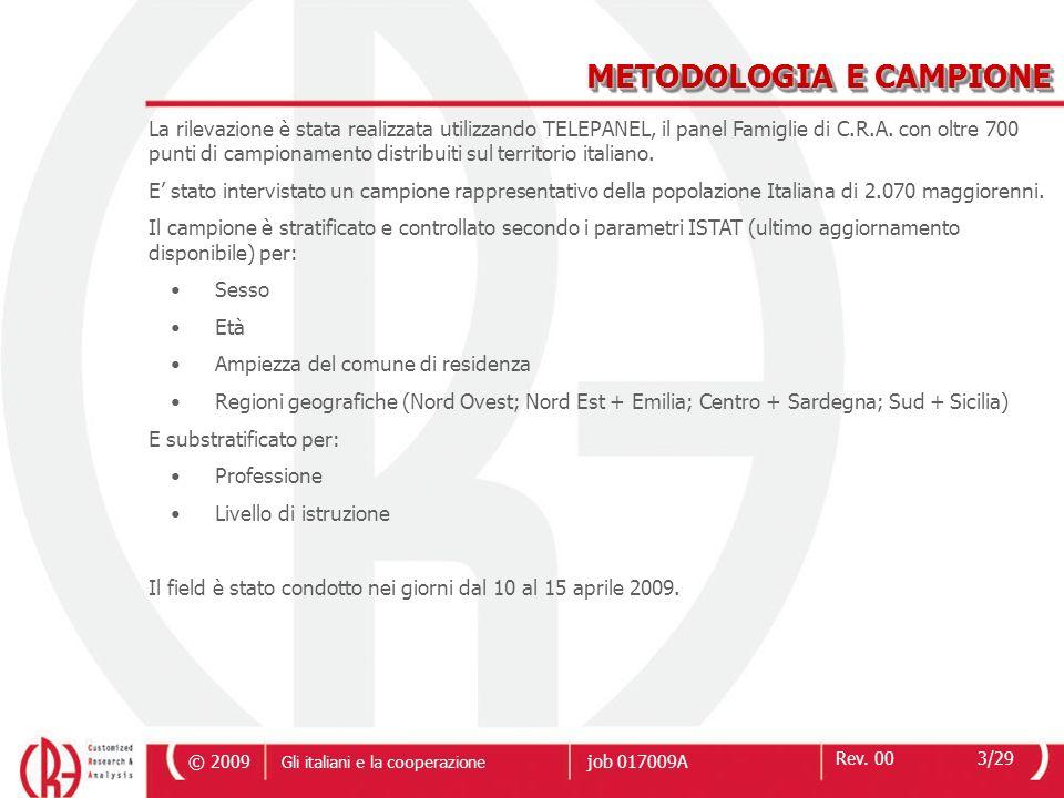 © 2009 Rev.0014/29 Gli italiani e la cooperazione job 017009A Q4.