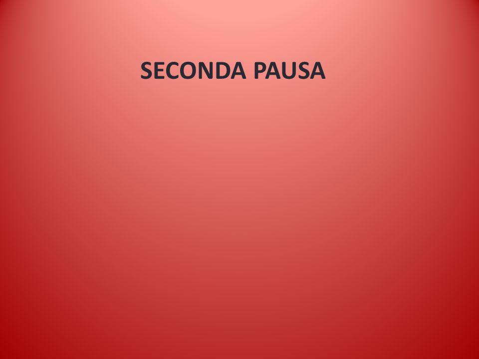 SECONDA PAUSA