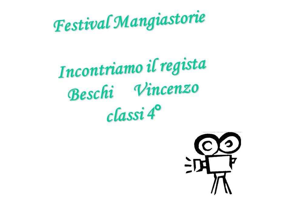Festival Mangiastorie Incontriamo il regista Beschi Vincenzo classi 4°