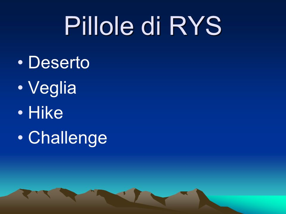 Pillole di RYS Deserto Veglia Hike Challenge