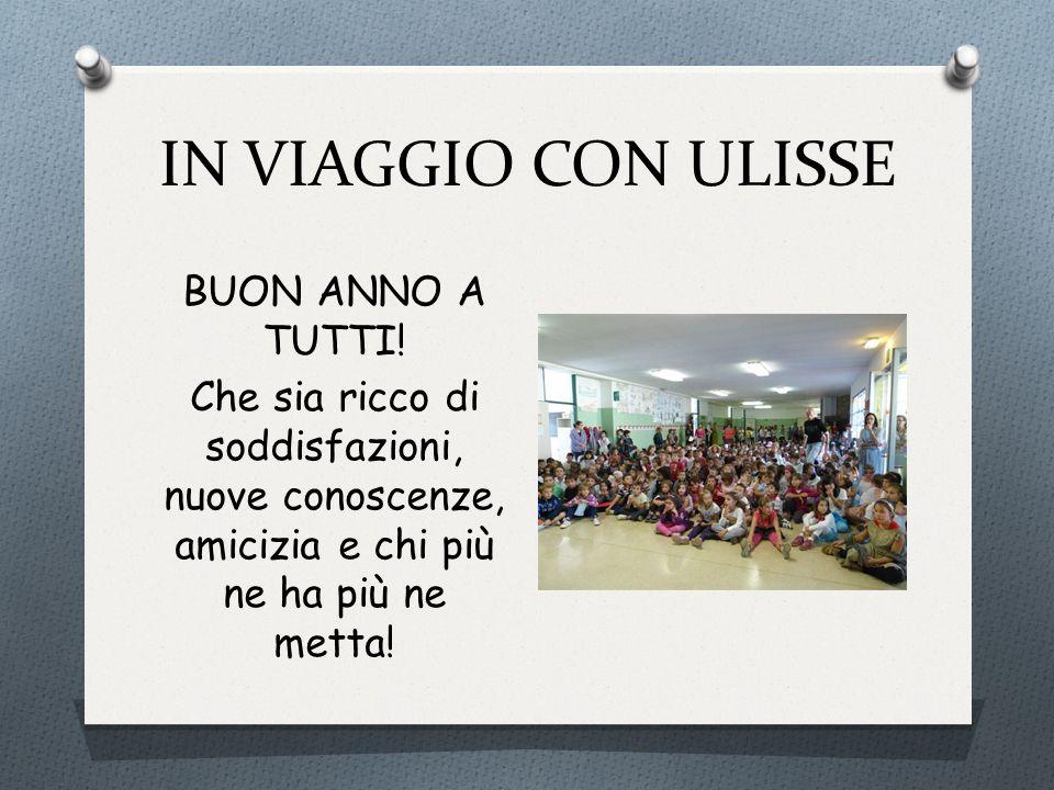 IN VIAGGIO CON ULISSE BUON ANNO A TUTTI.