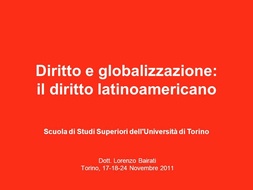 Diritto e globalizzazione: il diritto latinoamericano Dott.