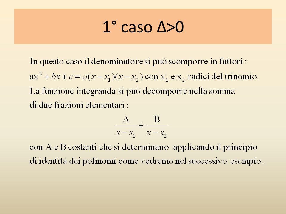 1° caso Δ>0