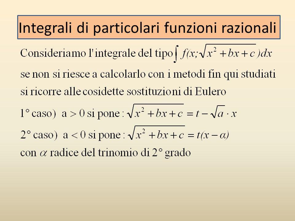 Integrali di particolari funzioni razionali