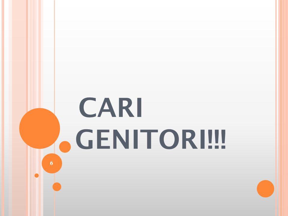 CARI GENITORI!!! 6