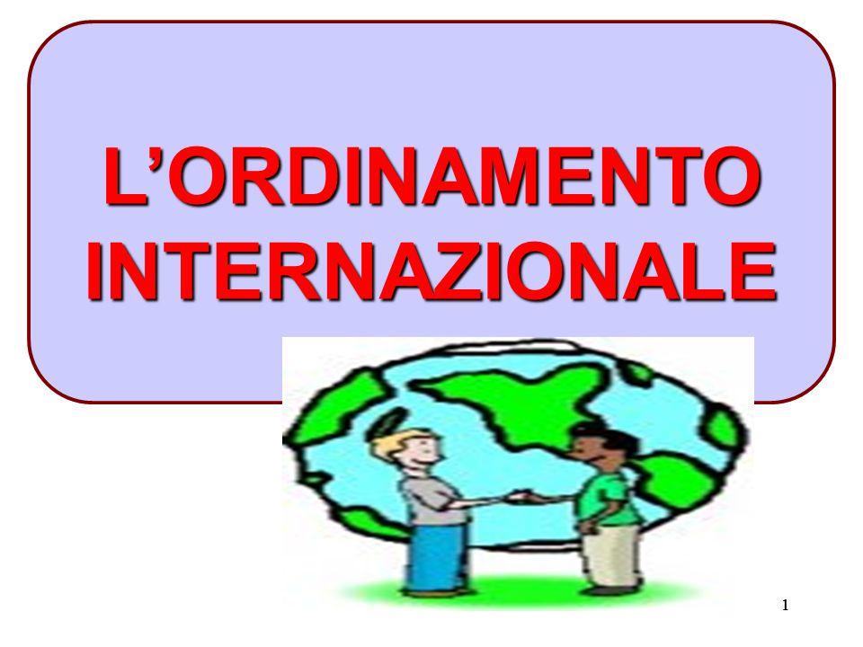 111 L'ORDINAMENTO INTERNAZIONALE