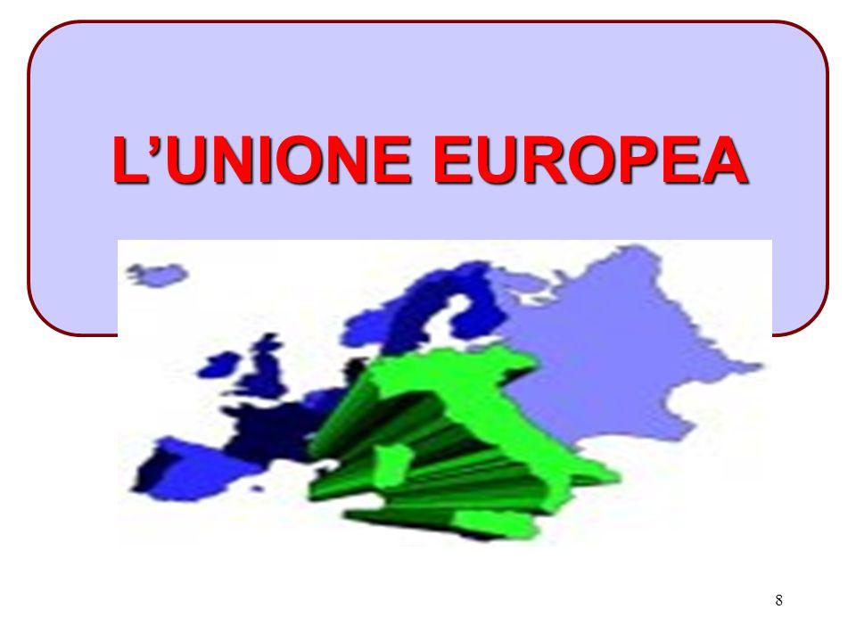 8 L'UNIONE EUROPEA