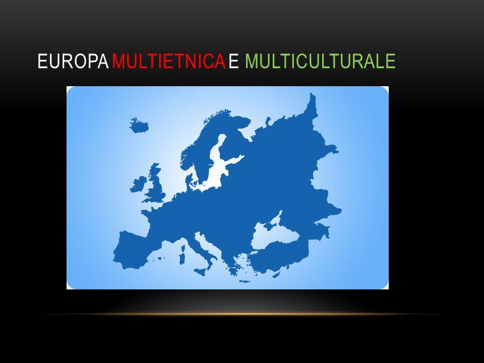EUROPA MULTIETNICA E MULTICULTURALE