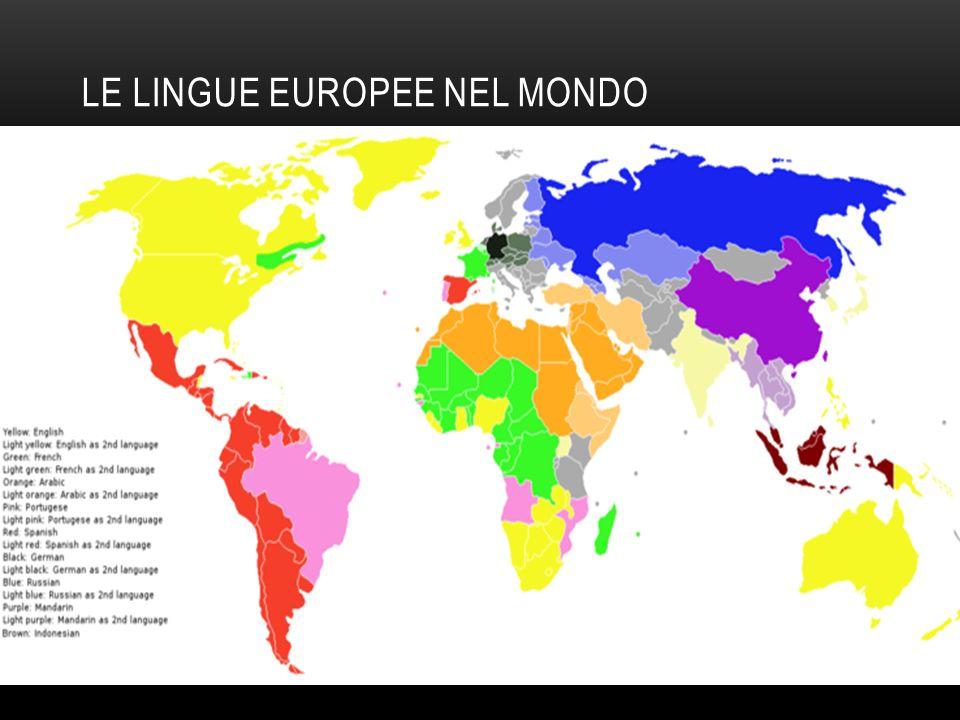 LE LINGUE EUROPEE NEL MONDO