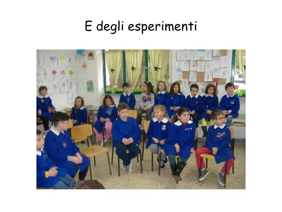 E degli esperimenti