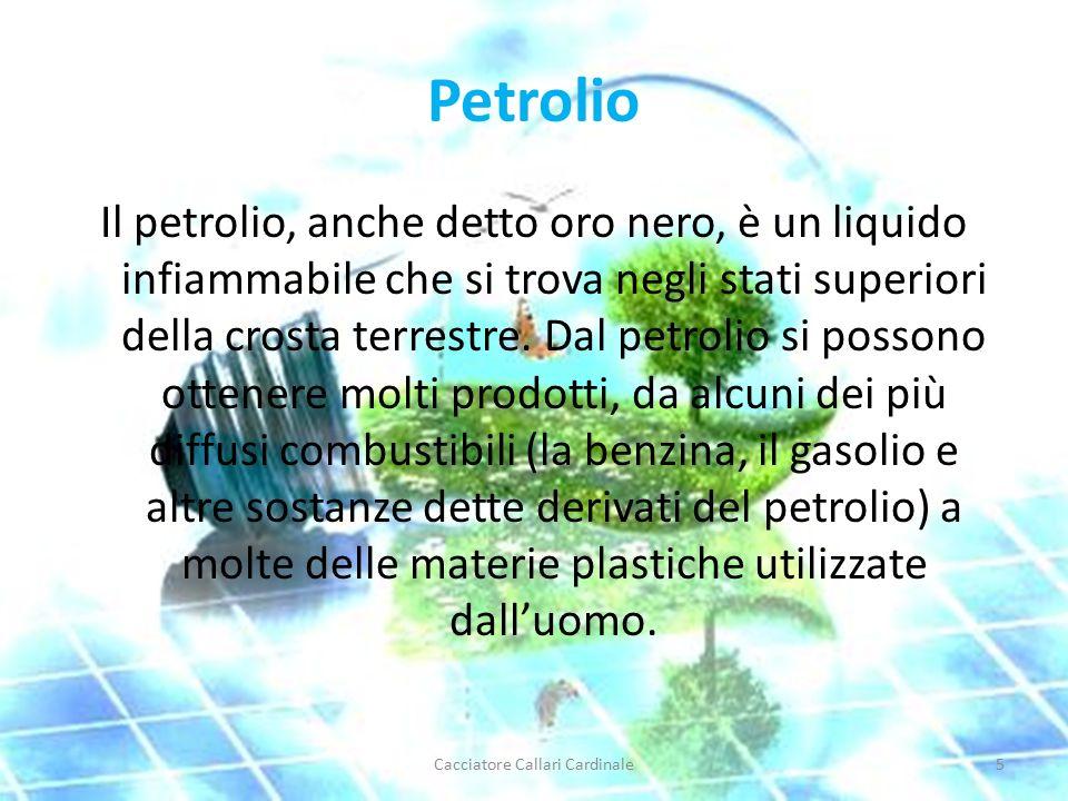 Petrolio Il petrolio, anche detto oro nero, è un liquido infiammabile che si trova negli stati superiori della crosta terrestre.