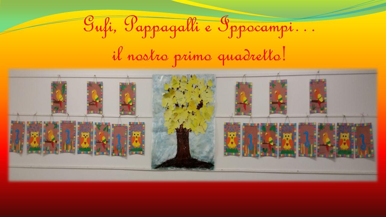 Gufi, Pappagalli e Ippocampi… il nostro primo quadretto!