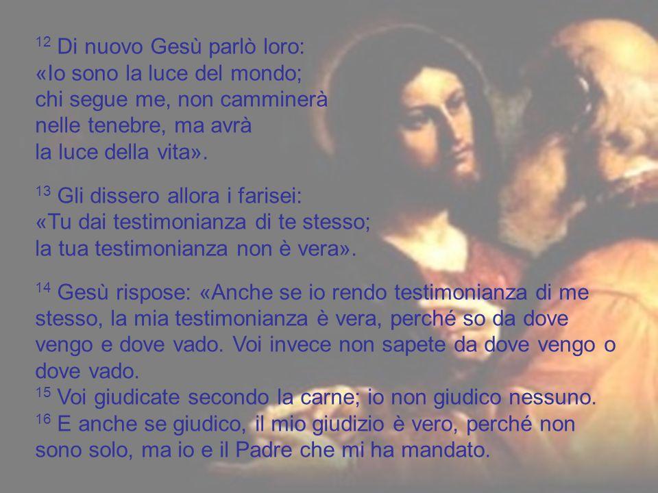 Rimase solo Gesù con la donna là in mezzo. 10 Alzatosi allora Gesù le disse: «Donna, dove sono.