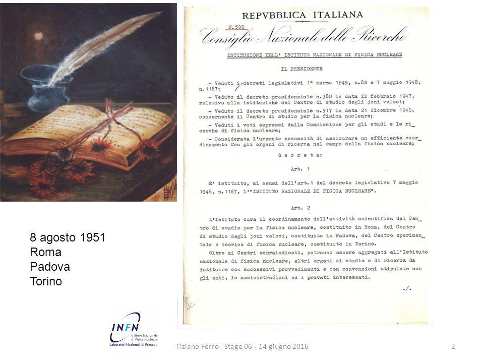 Tiziano Ferro - Stage 06 - 14 giugno 20162 8 agosto 1951 Roma Padova Torino