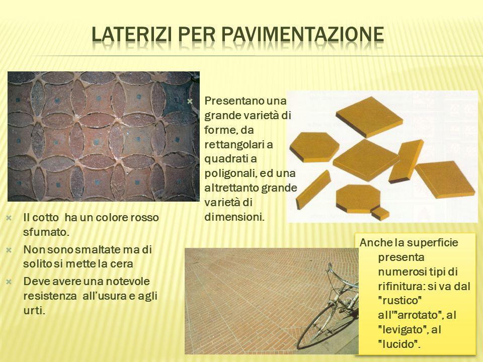 Anche la superficie presenta numerosi tipi di rifinitura: si va dal rustico all arrotato , al levigato , al lucido .