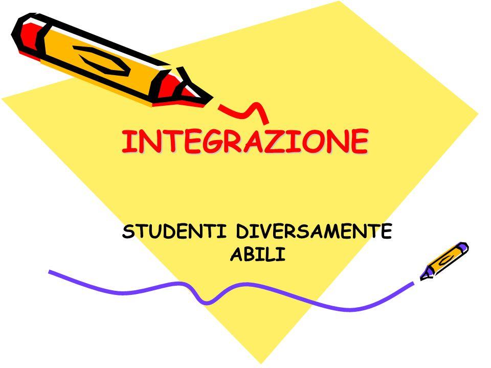 INTEGRAZIONEINTEGRAZIONE STUDENTI DIVERSAMENTE ABILI