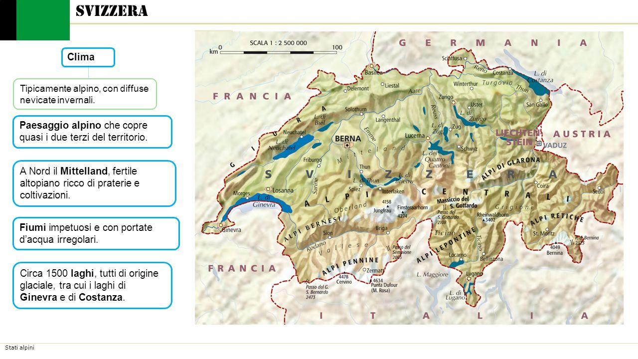 Stati alpini Circa 1500 laghi, tutti di origine glaciale, tra cui i laghi di Ginevra e di Costanza. Fiumi impetuosi e con portate d'acqua irregolari.