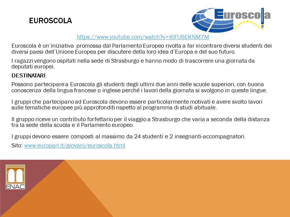 EUROSCOLA https://www.youtube.com/watch?v=I6FU6EKNM7M Euroscola è un'iniziativa promossa dal Parlamento Europeo rivolta a far incontrare diversi studenti dei diversi paesi dell'Unione Europea per discutere della loro idea d'Europa e del suo futuro.