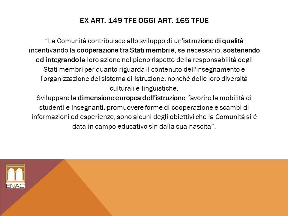 EX ART. 149 TFE OGGI ART.