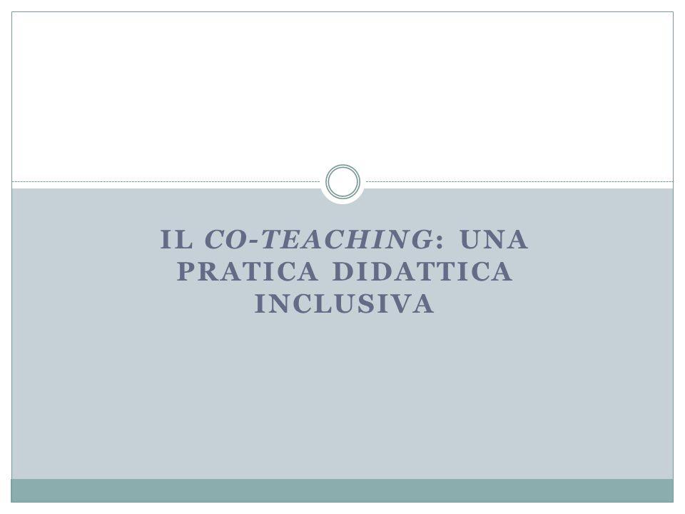 IL CO-TEACHING: UNA PRATICA DIDATTICA INCLUSIVA