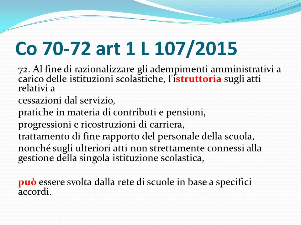 Co 70-72 art 1 L 107/2015 72.