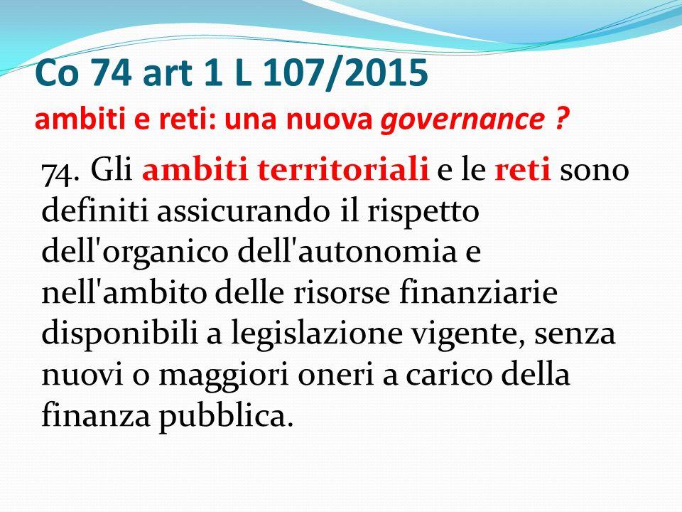 Co 74 art 1 L 107/2015 ambiti e reti: una nuova governance .