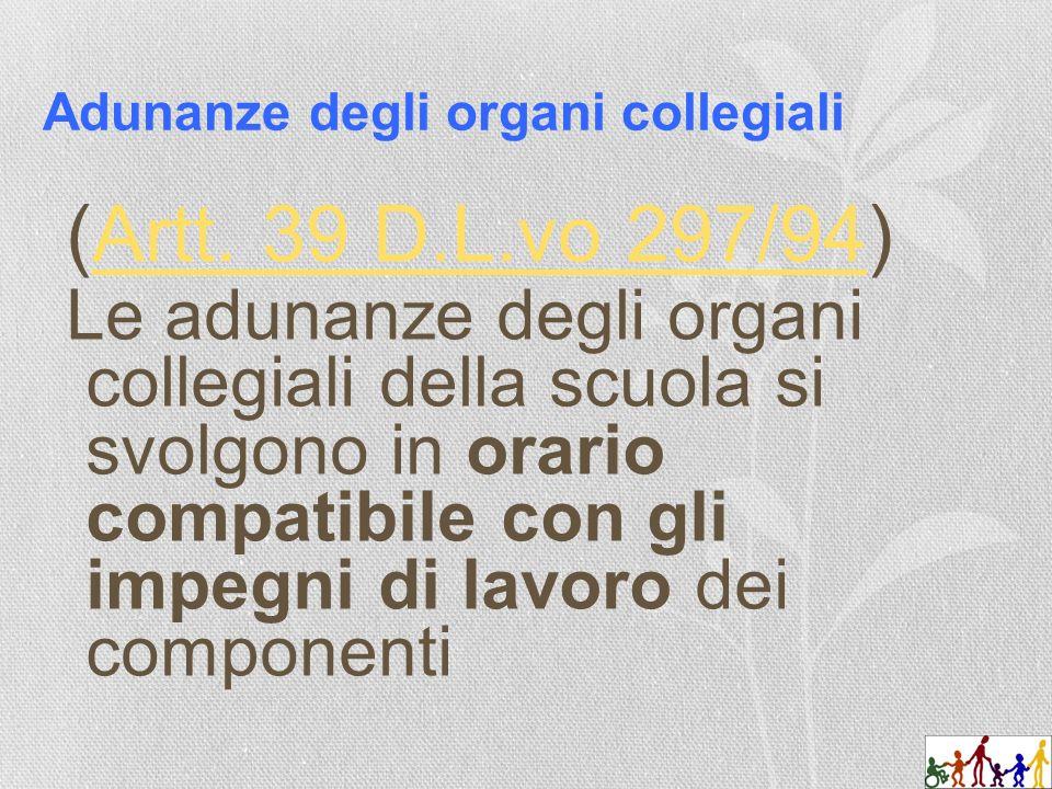 Adunanze degli organi collegiali (Artt. 39 D.L.vo 297/94)Artt.