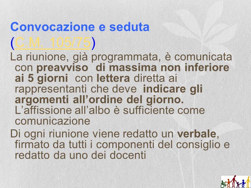 Convocazione e seduta (C.M. 105/75)C.M.