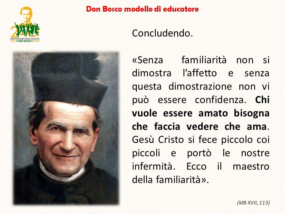 Don Bosco modello di educatore Concludendo.