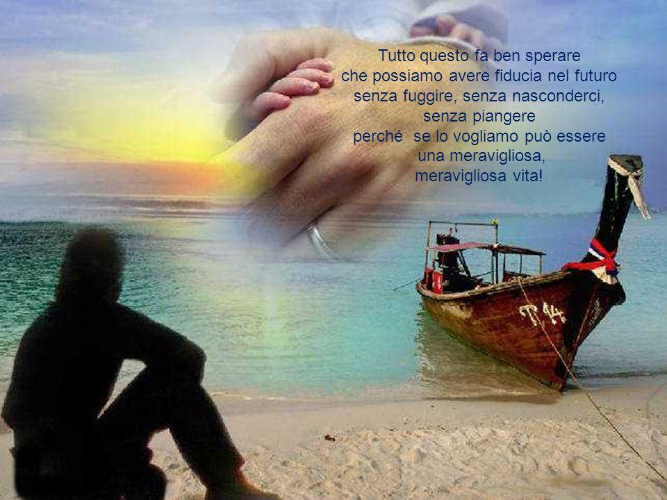 e c'è la mano di Dio nel meraviglioso splendore della natura e in ogni forma di vita